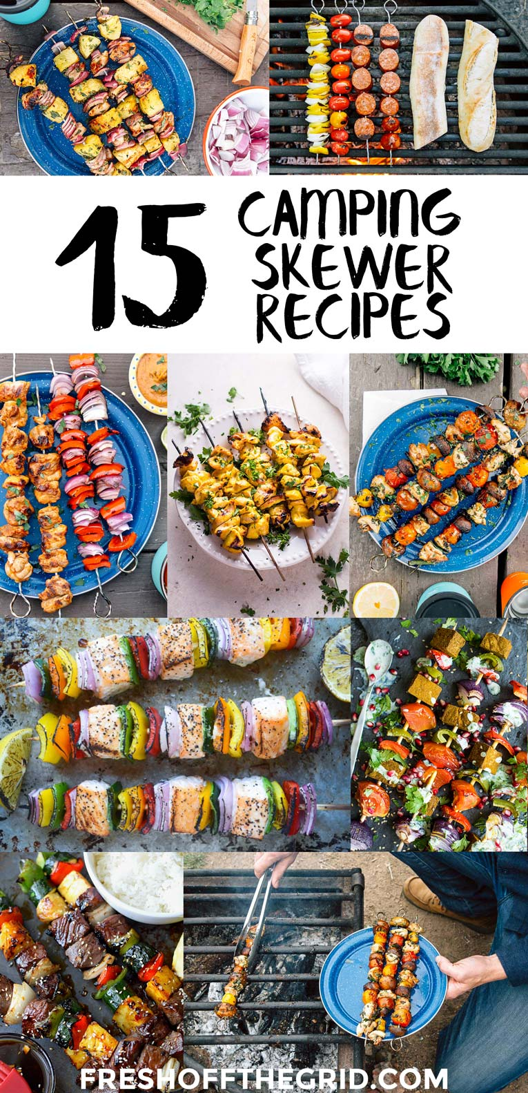 Camping skewers and grilled kabobs are a great make ahead camping meal that can easily be customized and scaled up to feed a crowd. They are fun to make and cook right on the campfire for easy cleanup. Camping food ideas | Campfire cooking | Grilled Kabob Recipes via @freshoffthegrid