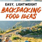 "Pinterest graphic with text overlay reading ""Easy lightweight backpacking food ideas"""