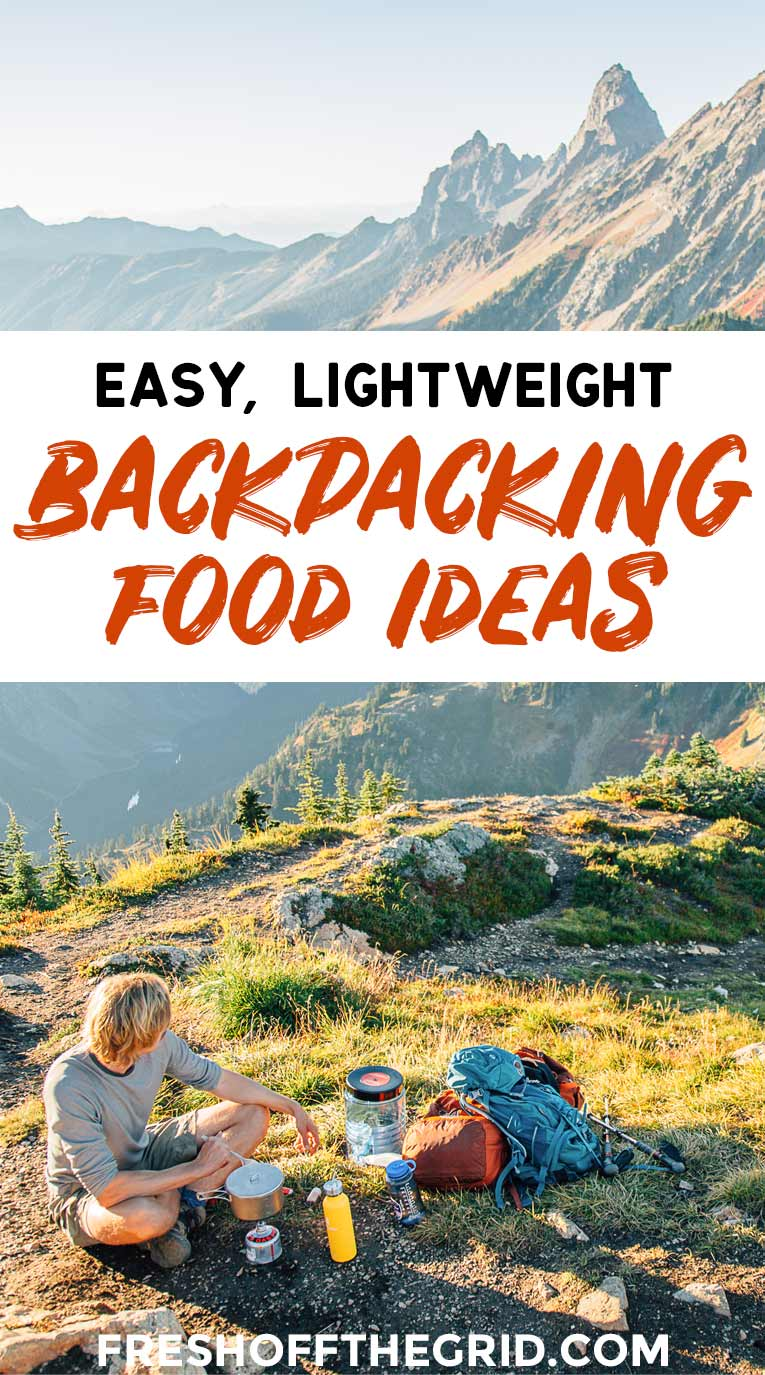 These are the best backpacking food ideas to help you enjoy simple and lightweight backpacking meals on the trail! Everything from oatmeal packets and dried fruit to healthier freeze-dried meals and energy bars. We have you covered for breakfast, lunch, dinner, and dessert! via @freshoffthegrid