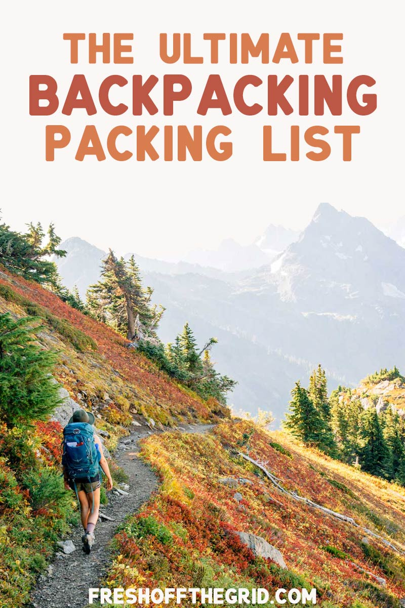 What gear should you pack for a backpacking trip? We share our complete backpacking checklist with all of our lightweight backpacking essentials! via @freshoffthegrid