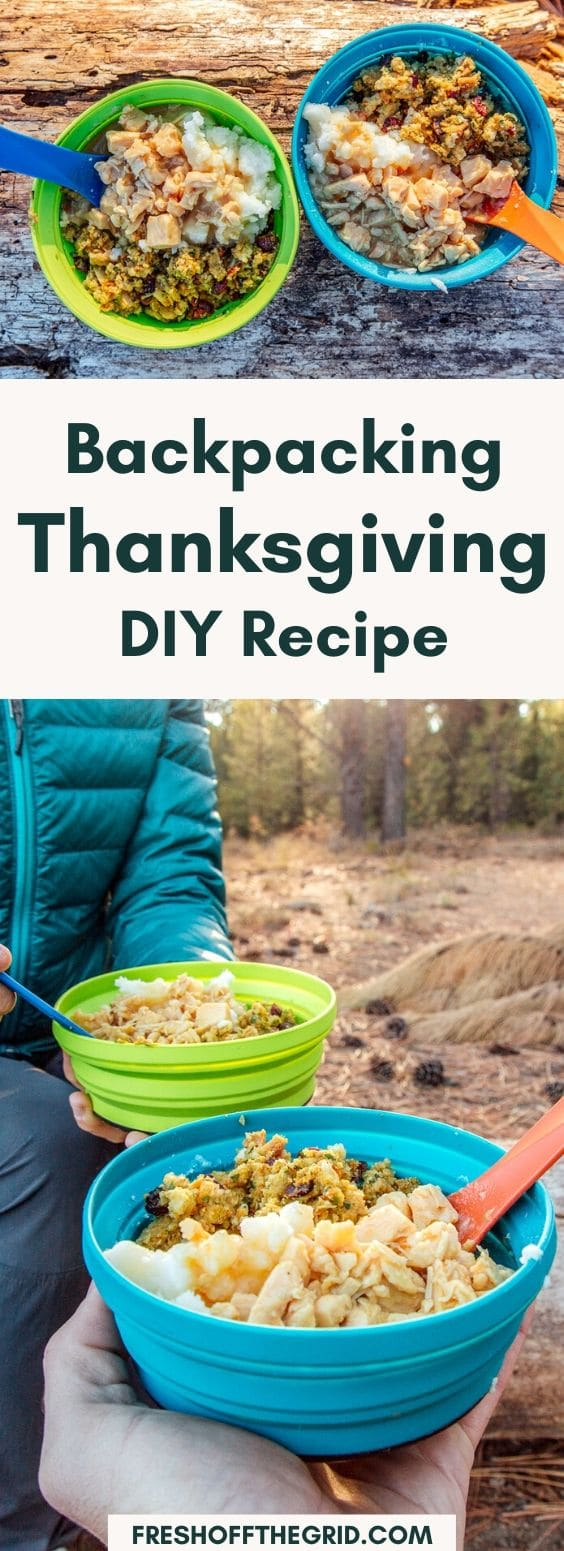 This Thanksgiving backpacking recipe is the best way to enjoy a real feast in the backcountry! Creamy potatoes, savory gravy, herby stuffing, and protein-packed chicken make this a filling meal to share with friends on the trail. via @freshoffthegrid