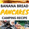 "Pinterest graphic with text overlay reading ""Banana Bread Pancakes Camping Recipe"""