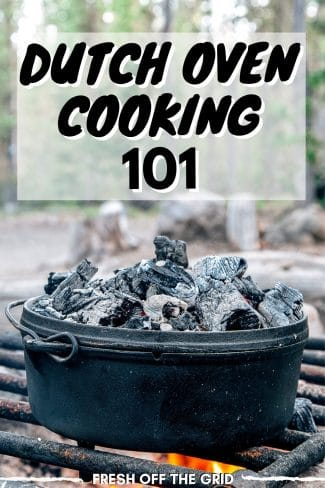 "Pinterest graphic with text overlay reading ""Dutch Oven Cooking 101"""