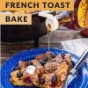 """Pinterest graphic with text overlay reading """"Dutch oven French toast bake"""""""