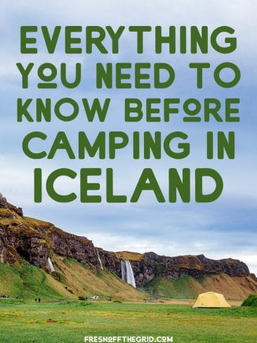 """Pinterest graphic with text overlay reading """"Everything you need to know before camping in Iceland"""""""
