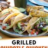 """Pinterest graphic with text overlay reading """"Grilled Chipotle Chicken Tacos"""""""