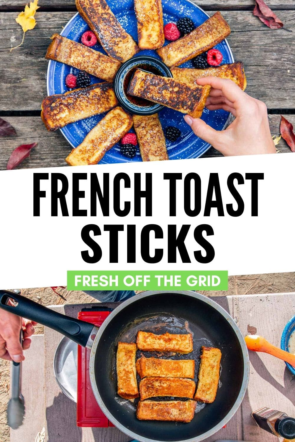 French Toast Sticks are a perfect camping breakfast that's fun for kids AND adults. Serve with maple syrup for dunking and a side of fresh berries. via @freshoffthegrid