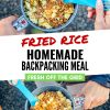 "Pinterest graphic with text overlay reading ""Fried rice homemade backpacking meal"""