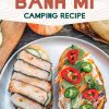 """Pinterest graphic with text overlay reading """"Grilled Banh Mi camping recipe"""""""