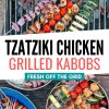 """Pinterest graphic with text overlay reading """"Tzatziki chicken grilled kabobs"""""""