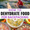 "Pinterest graphic with text overlay reading ""How to dehydrate food for backpacking"""