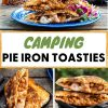 """Pinterest graphic with text overlay reading """"Camping Pie Iron Toasties"""""""