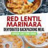 """Pinterest graphic with text overlay reading """"Red lentil marinara dehydrated backpacking meal"""""""