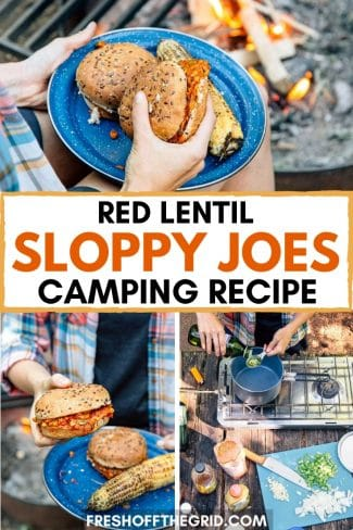 "Pinterest graphic with text overlay reading ""Red lentil sloppy joes camping recipe"""