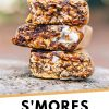 "Pinterest graphic with text overlay reading ""S'mores Granola Bars"""