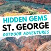 "Pinterest graphic with text overlay reading ""Hidden gems St. George outdoor adventures"""