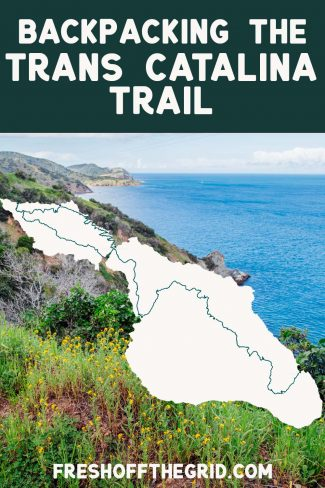 """Pinterest graphic with text overlay reading """"Backpacking the Trans Catalina TraiL"""""""
