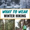 "Pinterest graphic with text overlay reading ""What to wear winter hiking"""