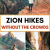 "Pinterest graphic with text overlay reading ""Zion hikes without the crowds"""