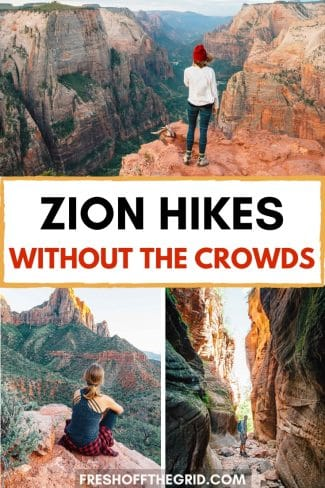 """Pinterest graphic with text overlay reading """"Zion hikes without the crowds"""""""