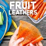 "Pinterest graphic with text overlay reading ""Watermelon mango pineapple fruit leather"""